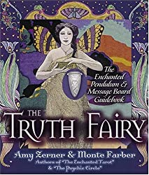 The Truth Fairy: The Enchanted Pendulum and Message Board Kit by Amy Zerner (2004-11-01)
