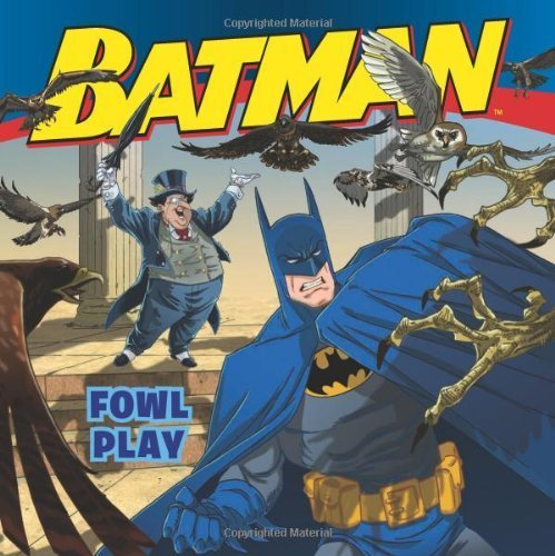 Batman Classic: Fowl Play by Sazaklis, John (2012) Paperback