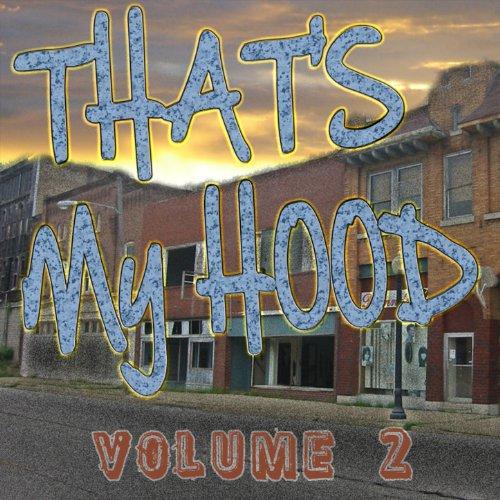 That's My Hood Vol 2 [Explicit]