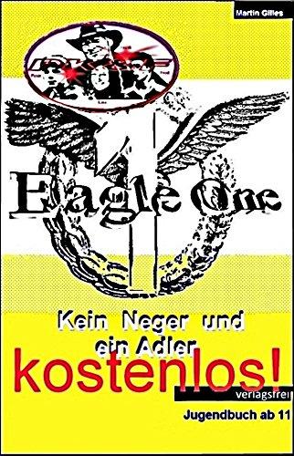 PK&F Kein Neger und ein Adler! --- Das Buch VOR dem 1.Buch ...