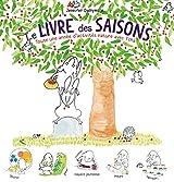 Le livre des saisons : Toute une année d'activités nature avec Tchà