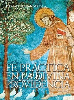 Fe Práctica en la Divina Providencia de [de Andraca, Rafael Fernández]
