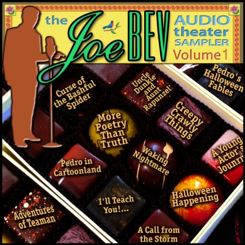 A Joe Bev Audio Theater Sampler, Volume 1  Audiolibri