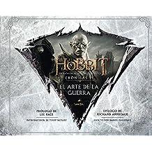 El Hobbit: La Batalla de los Cinco Ejércitos. Crónicas VI. El arte de la guerra (Libros oficiales de las películas)