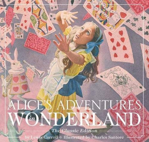 Alice's Adventures in Wonderland (The Classic Edition) por Lewis Carroll