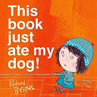This Book Just Ate My Dog! (Ben & Bella)