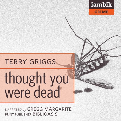 Thought You Were Dead  Audiolibri