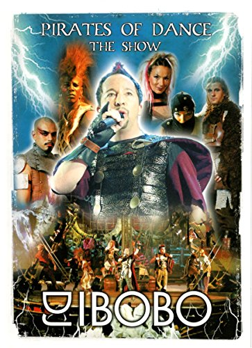 DJ Bobo - Pirates Of Dance: The Show