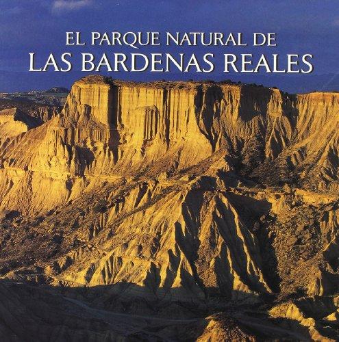Parque natural de las bardenas reales, el