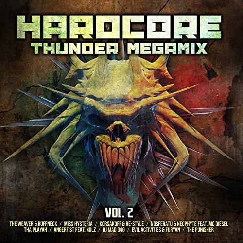Hardcore Thunder Megamix, Vol. 2 [Explicit]