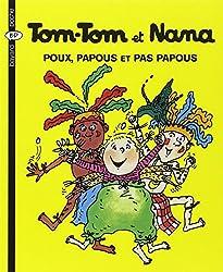 Tom-Tom et Nana, Tome 20 : Poux, papous et pas papous