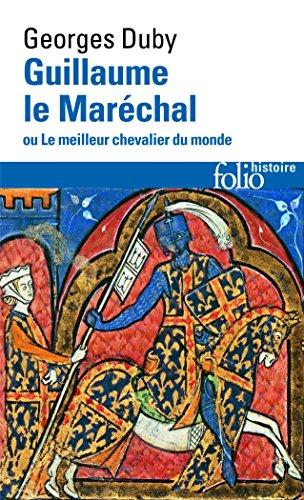 Guillaume le Marchal ou Le meilleur chevalier du monde