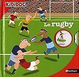 Kididoc: Le Rugby by Jean-Michel Billioud (2015-06-11)