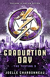 The Testing 3: Graduation Day (The Testing Trilogy) (English Edition)