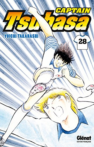 Captain Tsubasa - Tome 28: Gand final à Paris