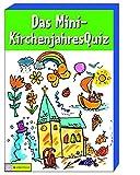 Das Mini-KirchenjahresQuiz: 64 Fragen rund um das Kirchenjahr
