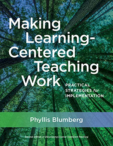 Making Learning-Centered Teaching Work: Practical Strategies for Implementation (English Edition)