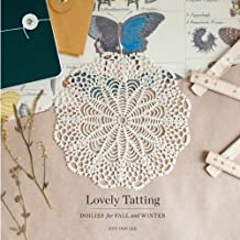 Lovely Tatting: Doilies for Fall and Winter