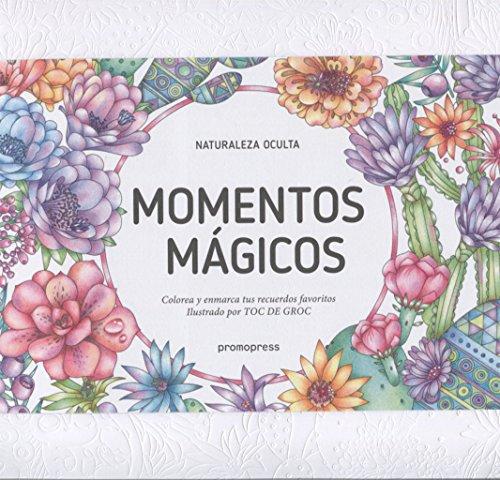 Momentos mágicos. Colorea y enmarca tus recuerdos favoritos