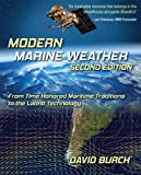 Modern Marine Weather: From Time Honored Maritime Traditions to the Latest Technology, 2nd Edition