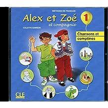 Alex et Zoe et compagnie - Nouvelle edition: CD audio individuel 1