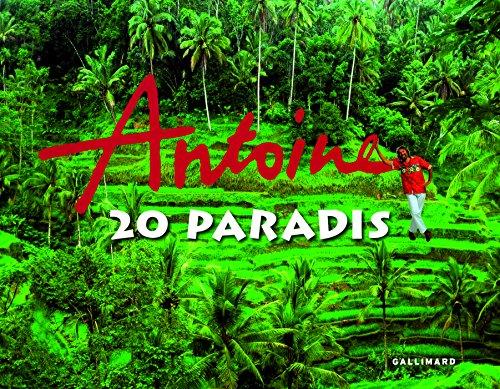 Antoine : 20 paradis (1 DVD inclus) par Antoine, Francette Le Guennec