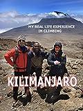 My Real Life Experience In Climbing Kilimanjaro [OV]