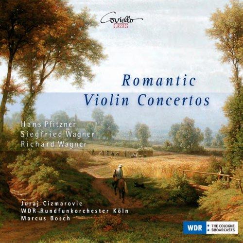 Violinkonzerte der Romantik (Werke von Siegfried Wagner, Hans Pfitzner & Richard Wagner)