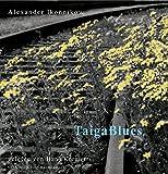 Taiga Blues. (2CD) . Geschichten aus der russischen Provinz. Lesung