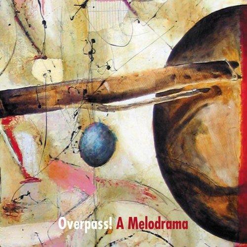 overpass-a-melodrama