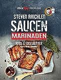 mixtipp PROFILINIE Steven Raichlens Barbecue!: Saucen, Rubs, Marinaden & Grillbutter: 222 Rezepte aus dem Thermomix®