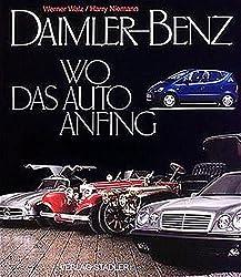 Daimler Benz: Wo das Auto anfing