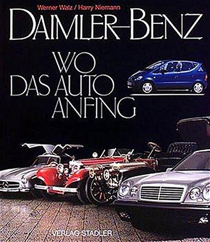 daimler-benz-wo-das-auto-anfing
