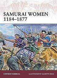 Samurai Women 1184-1877 (Warrior) by Stephen Turnbull (2010-10-19)