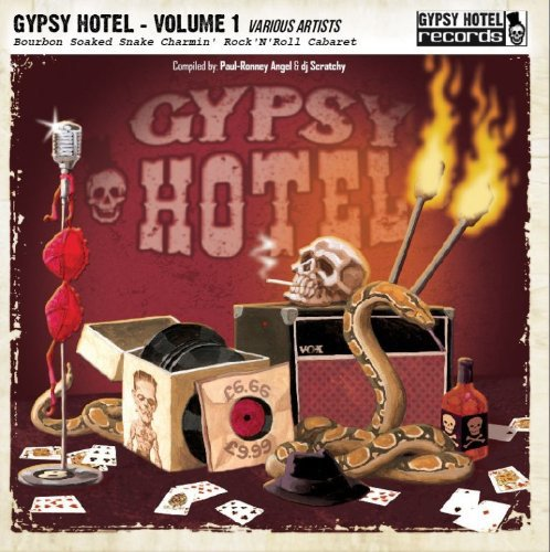 gypsy-hotel-vol-1-bourbon-soaked-snake-charmin-rocknroll-cabaret