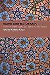 Islamic Land Tax - Al-Kharaj: From th...