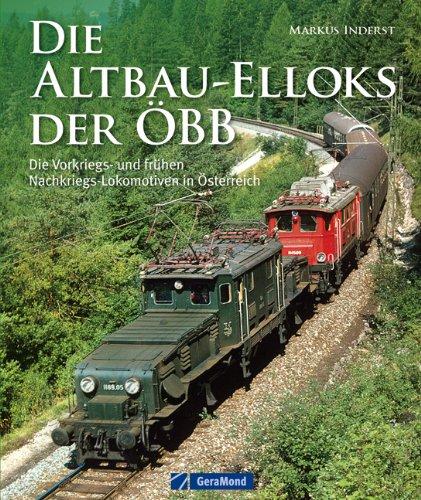 altbau-elloks-der-obb-die-vorkriegs-und-fruhen-nachkriegs-lokomotiven-in-osterreich