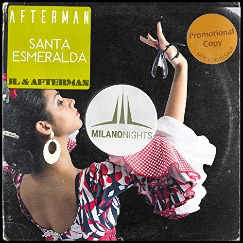 Santa Esmeralda (JL & Afterman...