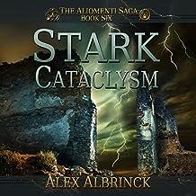 Stark Cataclysm: Aliomenti Saga Series. Book 6