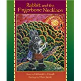 Rabbit and the Fingerbone Necklace (English Edition)