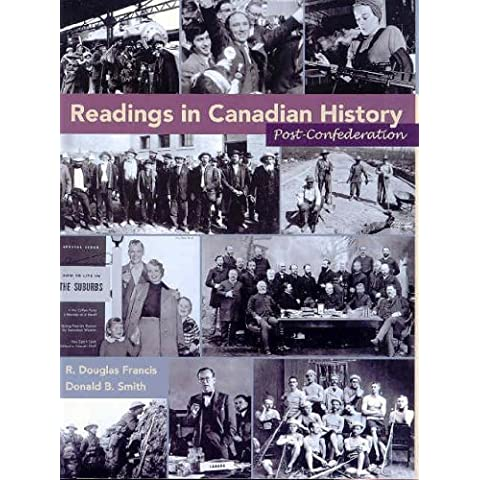 Readings in Canadian History: Post-Confederation [Taschenbuch] by