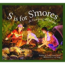S Is for S'mores: A Camping Alphabet