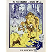 The Wonderful Wizard of Oz: (non illustrated) (English Edition)