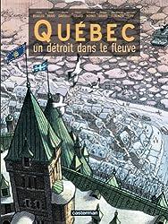 Québec : Un détroit dans le fleuve