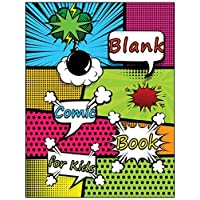 Blank Comic Book for Kids: Create Your Own Comic Book, Variety of Templates for Comic Book Drawing, A Large Notebook and Sketchbook for Kids to Unleash Creativity