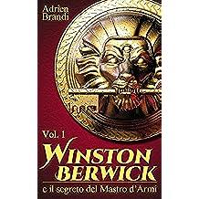 Winston Berwick  e il segreto del Mastro d'Armi