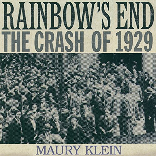 rainbows-end-the-crash-of-1929-oxford-university-press-pivotal-moments-in-us-history