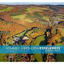 Himmel über dem Eifelkreis: Über den Wolken des Eifelkreises Bitburg-Prüm