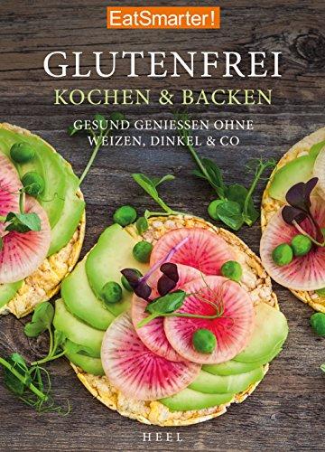 EatSmarter! Glutenfrei Kochen und Backen: Gesund genießen gebraucht kaufen  Wird an jeden Ort in Deutschland