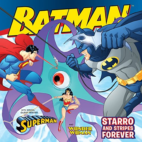 Starro and Stripes Forever: With Superman and Wonder Woman